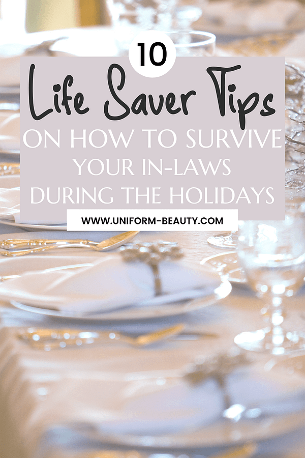 How to survive your in-laws during the Holidays