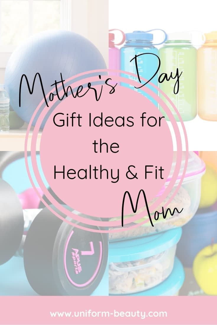 mother';s day gifts, fit mom, fitness, healthy, mom,