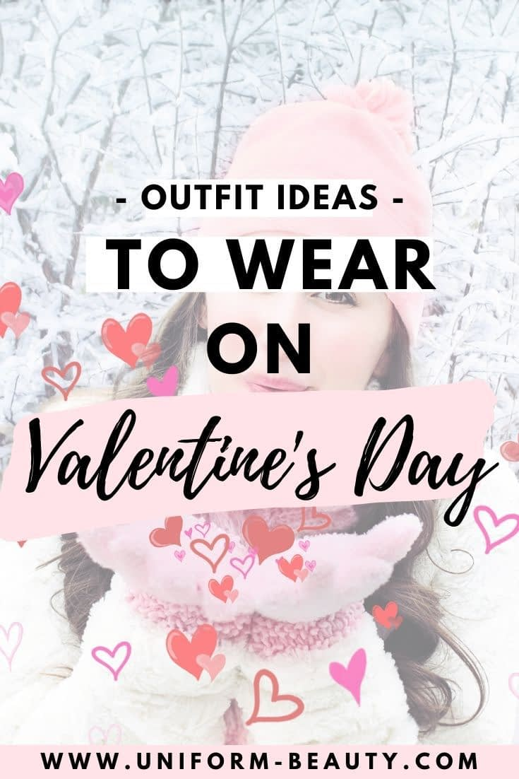 Cute Casual Outfits To Wear on Valentine's Day
